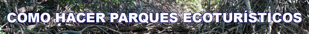 Azul-Ambientalistas-Banner-Como-Hacer-Un-Parque-Ecoturistico