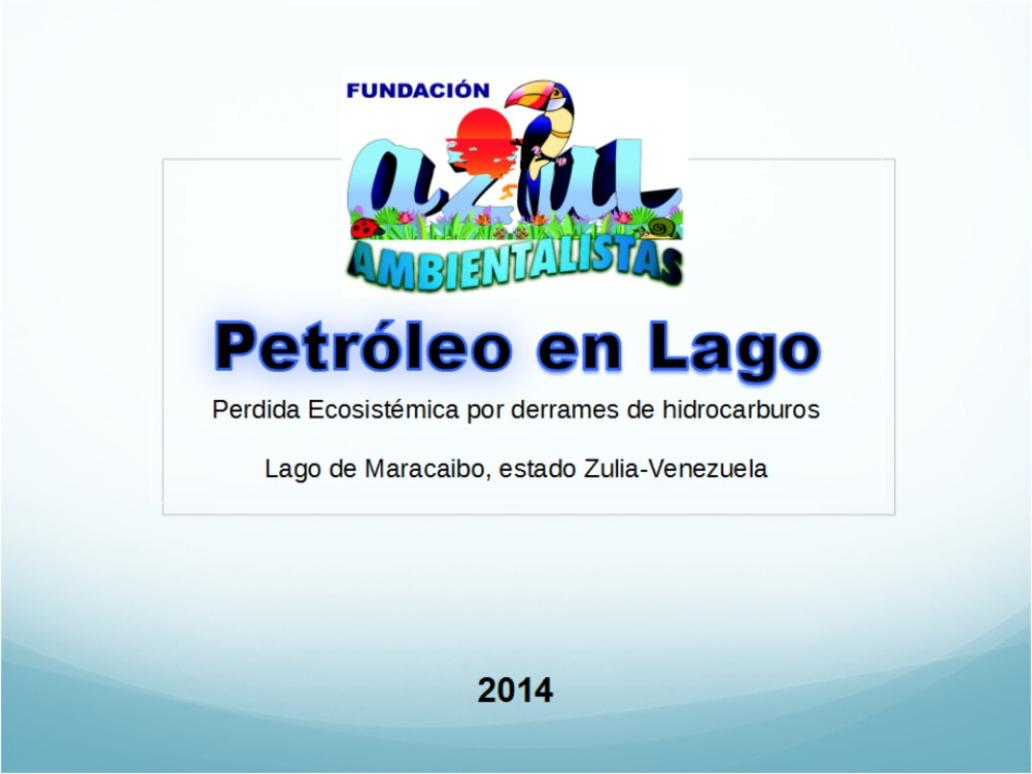 Azul-Ambientalistas-Petroleo-en-el-Lago-01